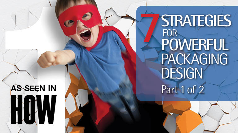 packaging design article graphic featuring superhero boy breaking through a brick wall and the text: 7 Strategies for Powerful Packaging Design, part 1 of 2.