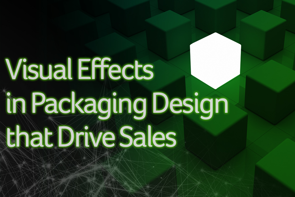 Visual Effects in Packaging Design that Drive Sales
