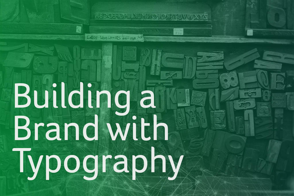 Building a Brand with Typography