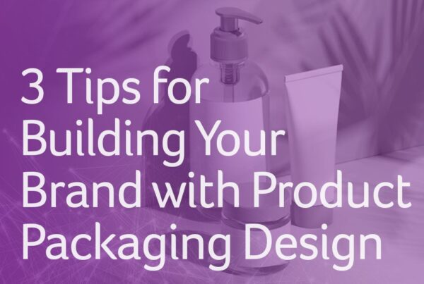 Build your brand with product packaging design
