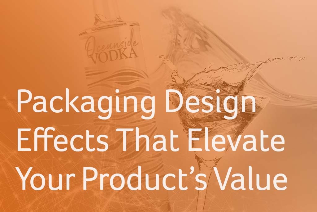 Packaging Design Effects That Elevate Your Product's Value
