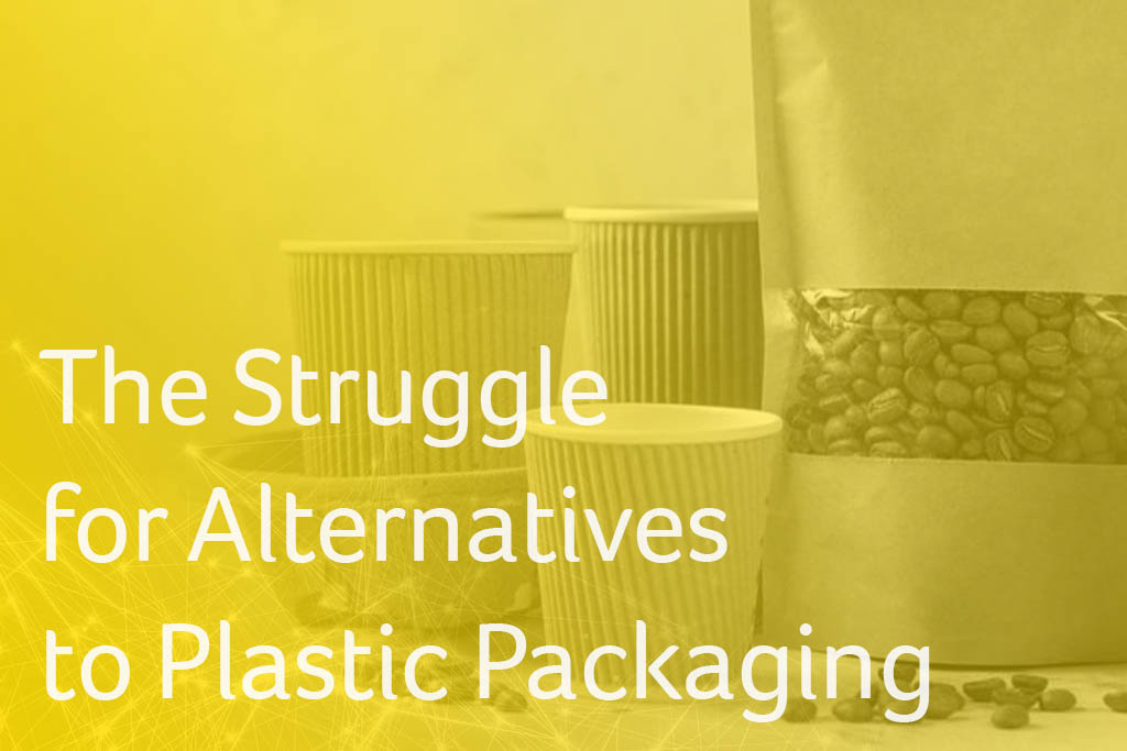 The Struggle for Alternatives to Plastic Packaging